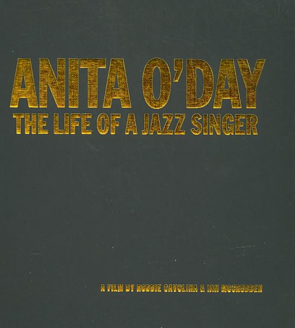ANITA O'DAY:LIFE OF A JAZZ SINGER BY O'DAY,ANITA (DVD)