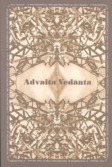 Advaita Vedanta By Deutsch, Eliot